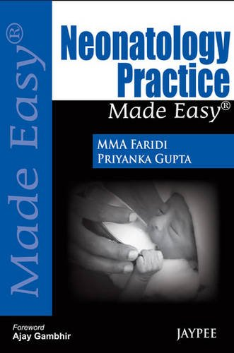 9789350904213: Neonatology Practice Made Easy (Made Easy (Jaypee Publishing))