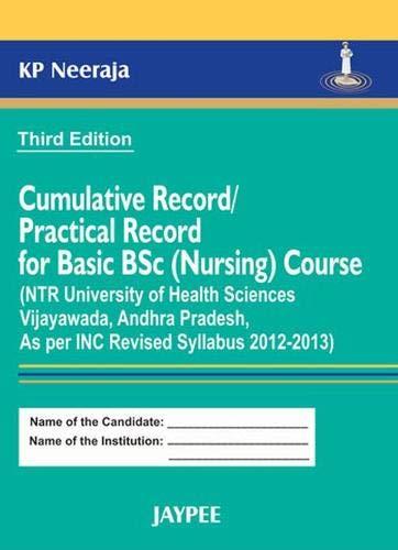Cumulative Record/Practical Record for Basic B.Sc. (Nursing): K.P. Neeraja