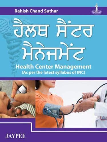 Health Center Management (As Per The Latest: Suthar Rahish Chand