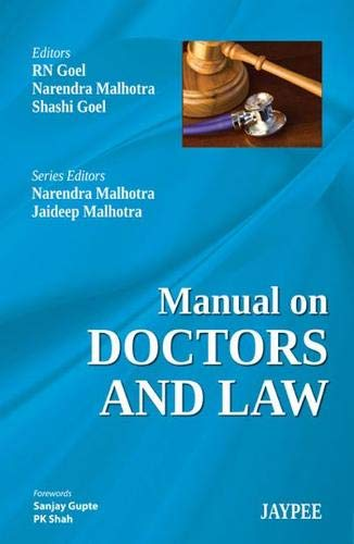 Manual on Doctors and Law: R.N. Goel, Narendra