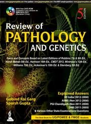 Review of Pathology and Genetics (Fifth Edition): Sparsh Gupta,Gobind Rai
