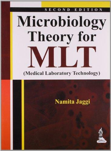 Microbiology Theory for MLT (Medical Laboratory Technology): Namita Jaggi