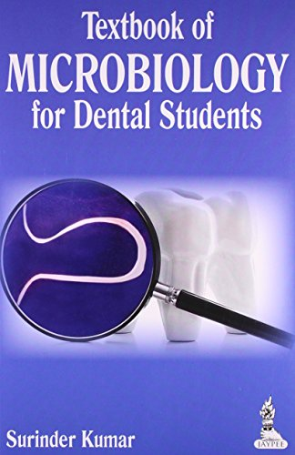 Textbook of Microbiology for Dental Students: Surinder Kumar