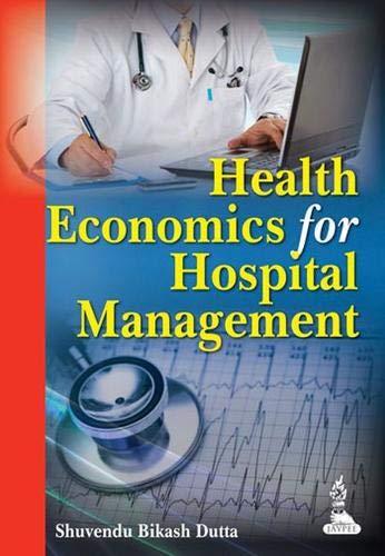 9789350907429: Health Economics for Hospital Management