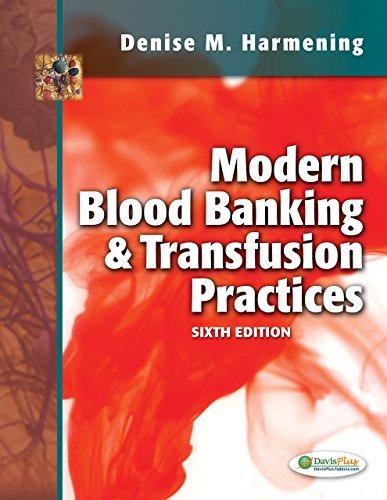 9789350908426: Modern Blood Banking & Transfusion Practices (Modern Blood Banking and Transfusion Practice) [Paperback]