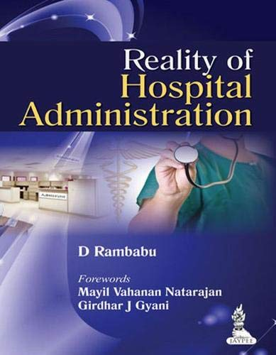 Reality of Hospital Administration: D. Rambabu