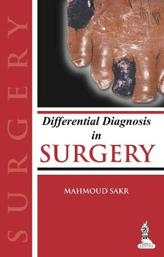 Differential Diagnosis In Surgery, 1/E: Mahmoud Sakr