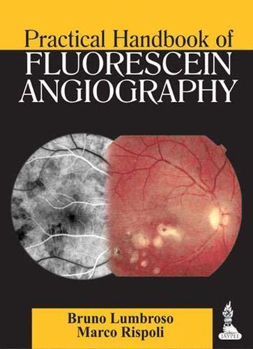 9789350909911: Practical Handbook of Fluorescein Angiography