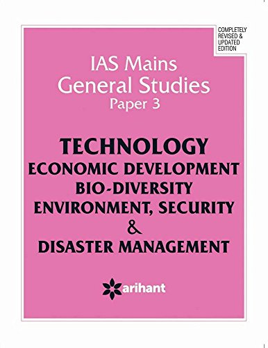 9789350944776: IAS Mains General Studies Paper 3 TECHNOLOGY ECONOMIC DEVELOPMENT BIO DIVERSITY ENVIRONMENT, SECURITY & DISASTER MANAGEMENT