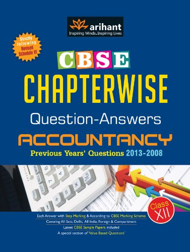 9789350945681: CBSE Chapterwise Questions-Answers ACCOUNTANCY : Accountancy Previous Years' Questions 2013 - 2008 (Class - 12)