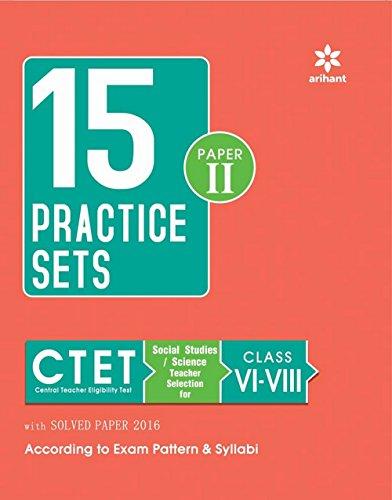 9789350946145: 15 Practice Sets CTET Central Teacher Eligibility Test Paper II Social Studies/Science Teacher Selection for Class VI-VIII