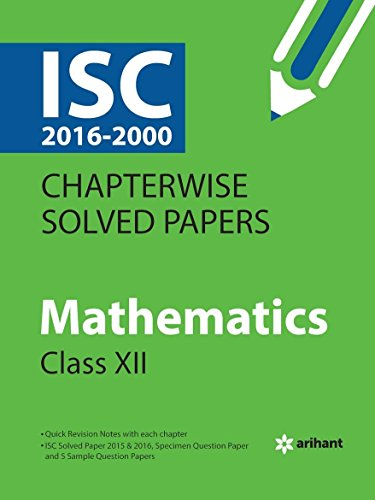 9789350946985: ISC Chapterwise Solved Papers MATHEMATICS class 12th