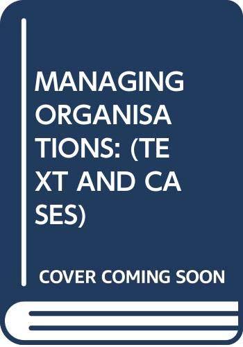"""MANAGING ORGANISATIONS (TEXT AND CASES)"""": K.Shridhara Bhat &"""