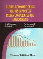 GLOBAL ECONOMIC CRISIS AND ITS IMPACT ON: Dinakar G., &