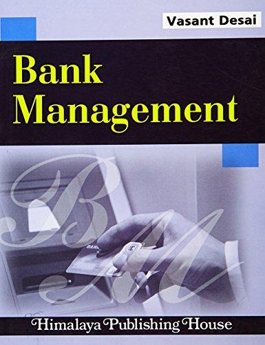 Bank Management: Desai, Vasant