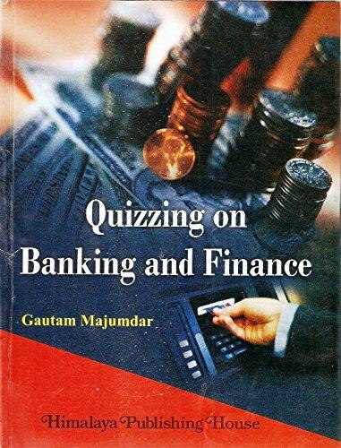 Quizzing on Banking and Finance: Majumdar, Gautam