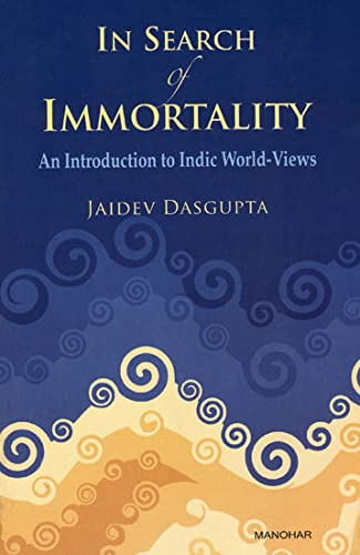 In Search of Immortality: Dasgupta Jaidev