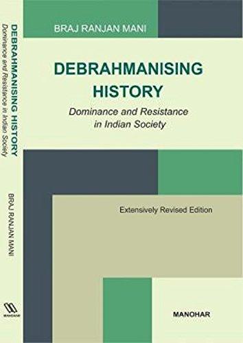 Debrahmanising History: Mani Braj Ranjan