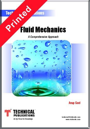 Fluid Mechanics: A Comprehensive Approach: Anup Goel