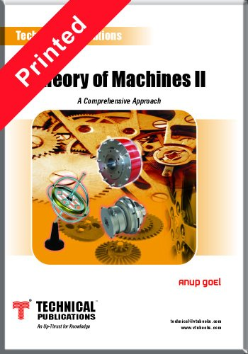 Theory of Machines-II (A Comprehensive Approach): Anup Goel