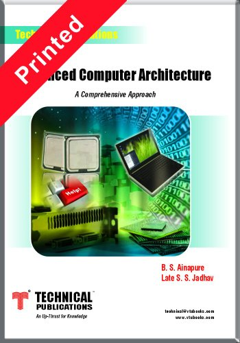Advanced Computer Architecture: B.S. Ainapure,S.S. Jadhav