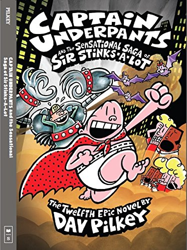 9789351030935: Captain Underpants and the Sensational Saga of Sir Stinks-a-Lot