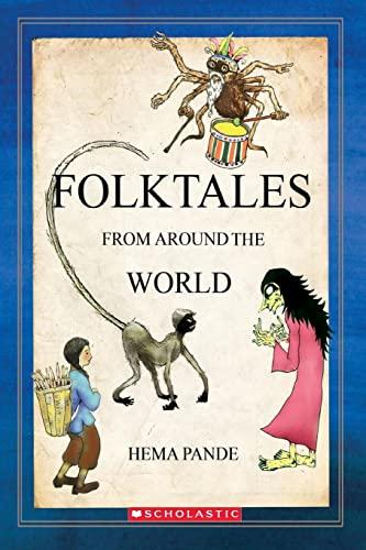 FOLKTALES FROM AROUND THE WORLD: HEMA PANDE
