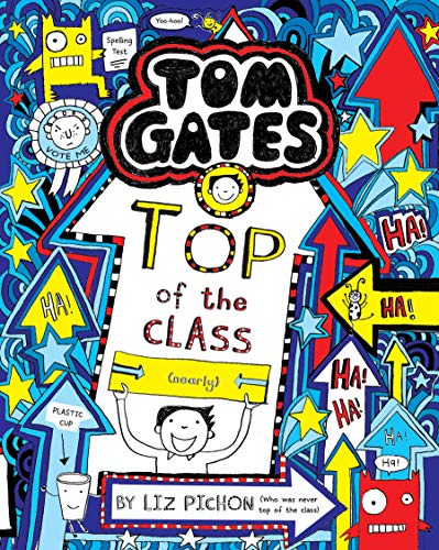 9789351031345: Tom Gates #9: Top of the Class