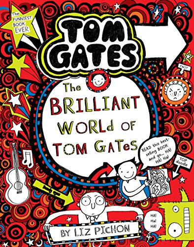 THE BRILLIANT WORLD OF TOM GATES: Tom Gates