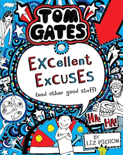 EXCELLENT EXCUSES AND OTHER GOOD STUFF: Tom Gates