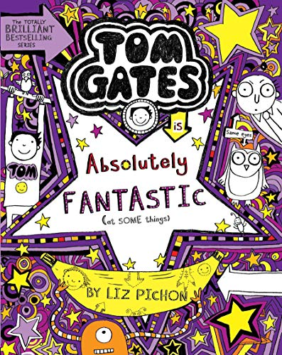 9789351033035: Tom Gates Book #5: Absolutely Fantastic [Paperback] [Aug 01, 2014] Liz Pichon