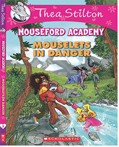 9789351033387: Thea Stilton's Mouseford Academy #3: Mouselets in Danger