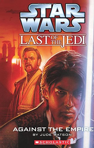 9789351033691: The Last Of The Jedi #08 Against The Empire