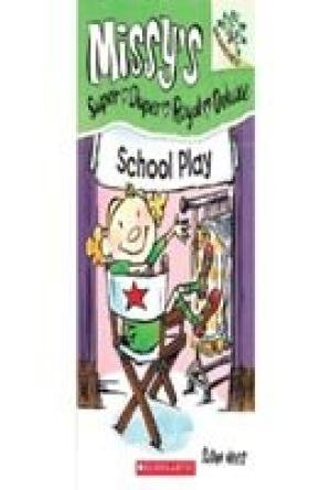 9789351034438: Missy's Super Duper Royal Deluxe - 3 : School Play