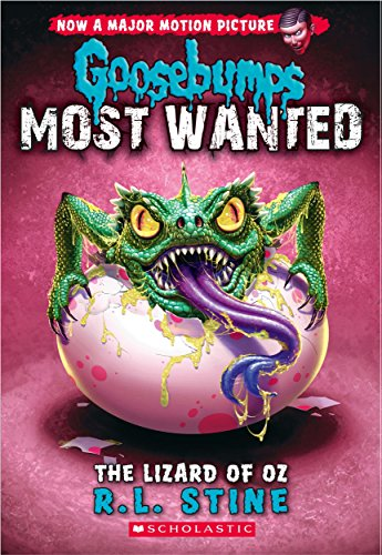 GOOSEBUMPS MOST WANTED#10: THE LIZARD OF OZ: Books Wagon