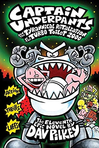 9789351035466: Captain Underpants And The Tyrannical Retaliation Of The Turbo Toilet 2000