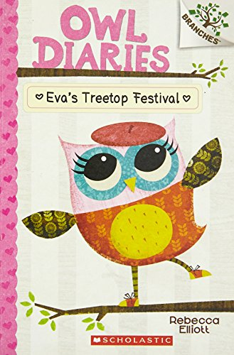 9789351038184: Owl Diaries #1: Eva's Treetop Festival (Branches)