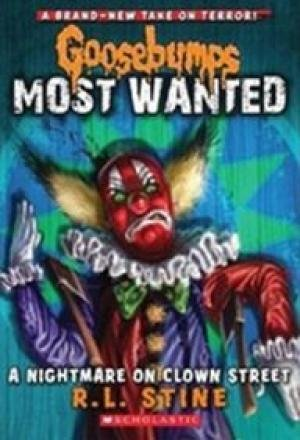 9789351038511: Goosebumps Most Wanted a Nightmare on Clown Street