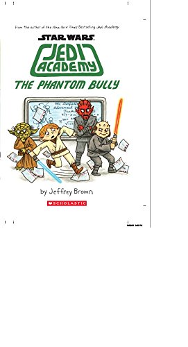 9789351039112: Star Wars: Jedi Academy, The Phantom Bully (Book 3) [Hardcover] Jeffrey Brown