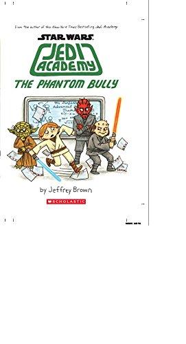 9789351039112: Star Wars: Jedi Academy, The Phantom Bully (Book 3) [Hardcover] Jeffrey Brown