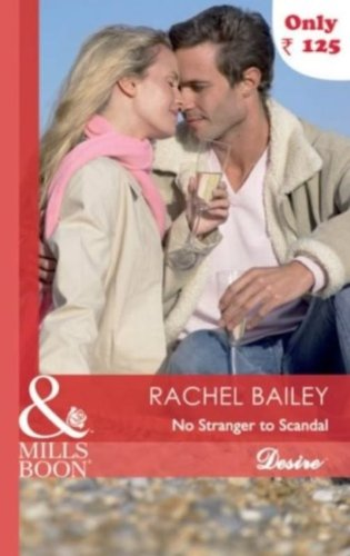 9789351060468: [(No Stranger to Scandal)] [by: Rachel Bailey]