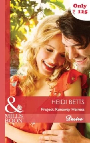 9789351060475: [(Project: Runaway Heiress)] [by: Heidi Betts]