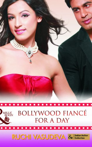 9789351060581: Bollywood Fiancé For A Day (Mills and Boon Indian Author)