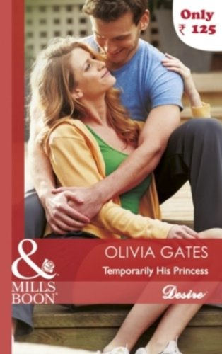 9789351060819: [(Temporarily His Princess)] [by: Olivia Gates]