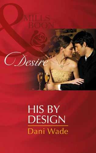 9789351061229: [(His by Design)] [by: Dani Wade]