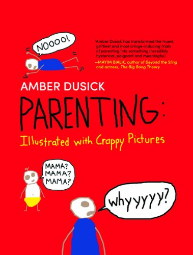 9789351062493: Parenting Illustrated with Crappy Pictures (Harlequin Non Fiction)