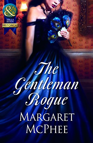 9789351065487: The Gentleman Rogue (Mills and Boon Historical)