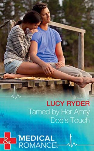 9789351067191: Tamed by Her Army Doc's Touch (Mills and Boons)