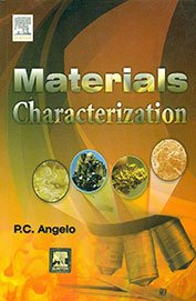 Materials Charectarization: P. C. Angelo