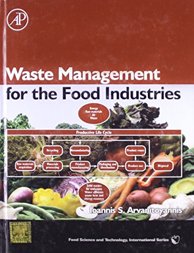 9789351070412: Waste Management For The Food Industries (Food Science Andtechnology International Edition)